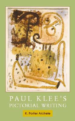 Paul Klee's Pictorial Writing (Hardback)