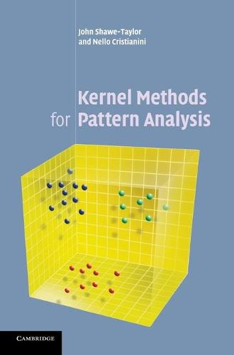 Kernel Methods for Pattern Analysis (Hardback)
