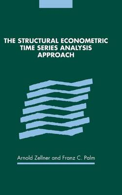 The Structural Econometric Time Series Analysis Approach (Hardback)