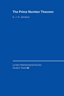 The Prime Number Theorem - London Mathematical Society Student Texts 53 (Hardback)