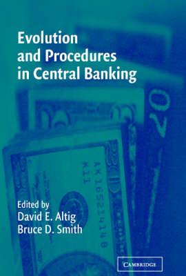 Evolution and Procedures in Central Banking (Hardback)