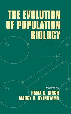 The Evolution of Population Biology (Hardback)