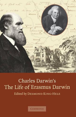 Charles Darwin's 'The Life of Erasmus Darwin' (Hardback)