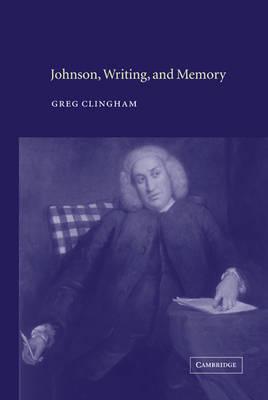Johnson, Writing, and Memory (Hardback)