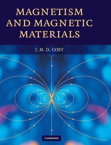 Magnetism and Magnetic Materials (Hardback)