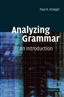 Analyzing Grammar: An Introduction (Hardback)