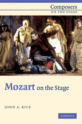 Composers on the Stage: Mozart on the Stage (Hardback)