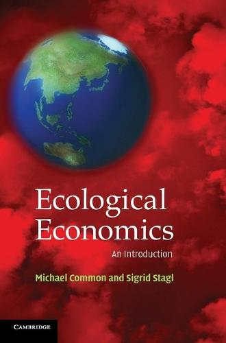 Ecological Economics: An Introduction (Hardback)