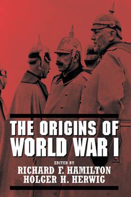 The Origins of World War I (Hardback)