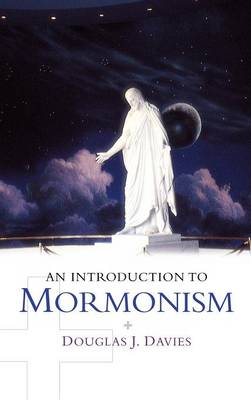 An Introduction to Mormonism - Introduction to Religion (Hardback)