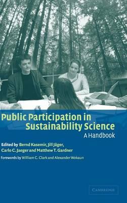 Public Participation in Sustainability Science: A Handbook (Hardback)