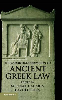 The Cambridge Companion to Ancient Greek Law - Cambridge Companions to the Ancient World (Hardback)