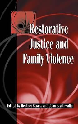 Restorative Justice and Family Violence (Hardback)