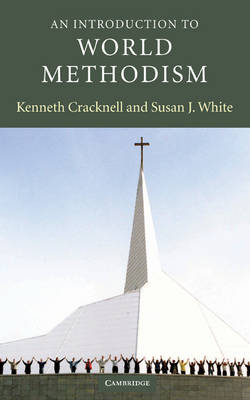 An Introduction to World Methodism - Introduction to Religion (Hardback)