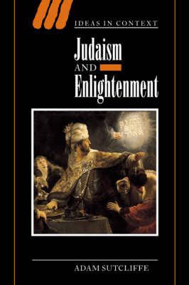 Judaism and Enlightenment - Ideas in Context 66 (Hardback)