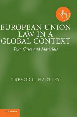 European Union Law in a Global Context: Text, Cases and Materials (Hardback)