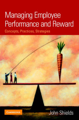 Managing Employee Performance and Reward: Concepts, Practices, Strategies (Paperback)