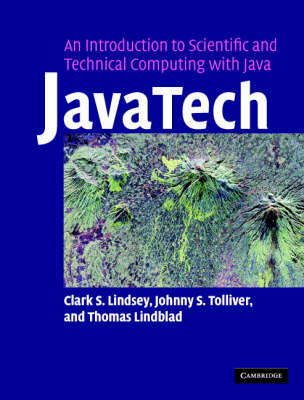 JavaTech, an Introduction to Scientific and Technical Computing with Java (Hardback)