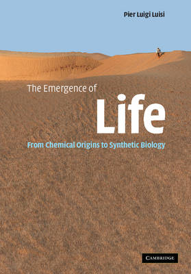The Emergence of Life: From Chemical Origins to Synthetic Biology (Hardback)