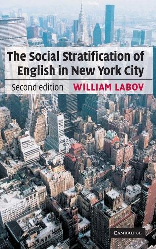 The Social Stratification of English in New York City (Hardback)
