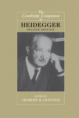 The Cambridge Companion to Heidegger - Cambridge Companions to Philosophy (Hardback)