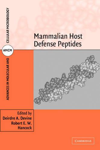 Mammalian Host Defense Peptides - Advances in Molecular and Cellular Microbiology 6 (Hardback)