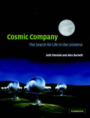Cosmic Company: The Search for Life in the Universe (Hardback)