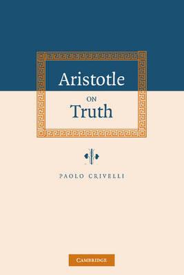 Aristotle on Truth (Hardback)