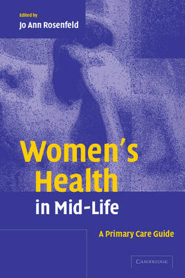 Women's Health in Mid-Life: A Primary Care Guide (Paperback)