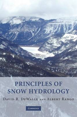 Principles of Snow Hydrology (Hardback)