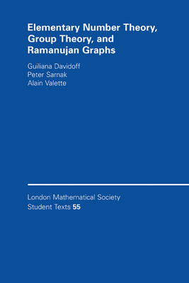Elementary Number Theory, Group Theory and Ramanujan Graphs - London Mathematical Society Student Texts (Hardback)