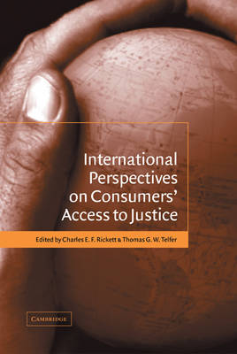 International Perspectives on Consumers' Access to Justice (Hardback)
