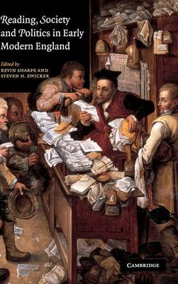 Reading, Society and Politics in Early Modern England (Hardback)