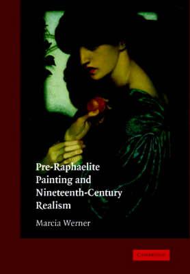 Pre-Raphaelite Painting and Nineteenth-Century Realism (Hardback)