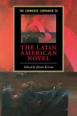 The Cambridge Companion to the Latin American Novel - Cambridge Companions to Literature (Hardback)