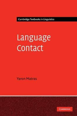 Language Contact - Cambridge Textbooks in Linguistics (Hardback)