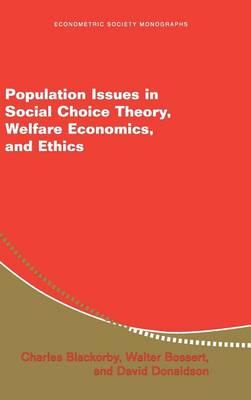 Population Issues in Social Choice Theory, Welfare Economics, and Ethics - Econometric Society Monographs 39 (Hardback)