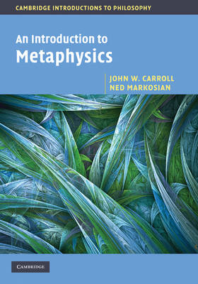An Introduction to Metaphysics - Cambridge Introductions to Philosophy (Hardback)