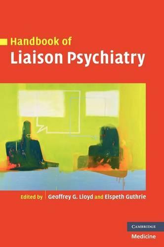 Handbook of Liaison Psychiatry (Hardback)