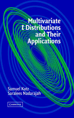 Multivariate T-Distributions and Their Applications (Hardback)