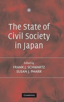 The State of Civil Society in Japan (Hardback)