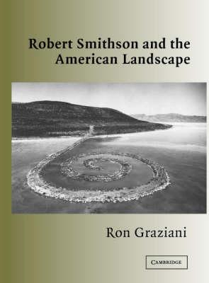 Robert Smithson and the American Landscape (Hardback)
