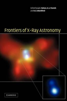 Frontiers of X-Ray Astronomy (Hardback)