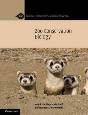 Ecology, Biodiversity and Conservation: Zoo Conservation Biology (Hardback)