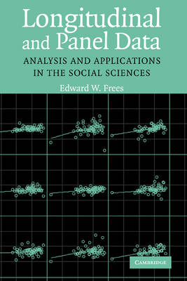 Longitudinal and Panel Data: Analysis and Applications in the Social Sciences (Hardback)