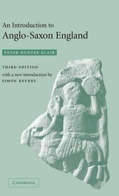 An Introduction to Anglo-Saxon England (Hardback)