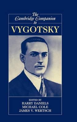The Cambridge Companion to Vygotsky (Hardback)
