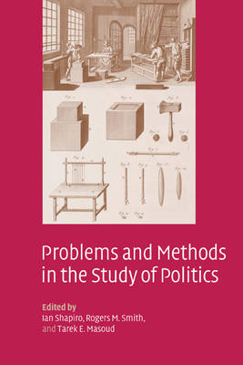 Problems and Methods in the Study of Politics (Hardback)