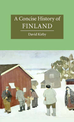 A Concise History of Finland - Cambridge Concise Histories (Hardback)