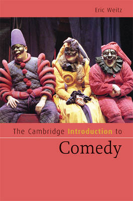 The Cambridge Introduction to Comedy - Cambridge Introductions to Literature (Hardback)